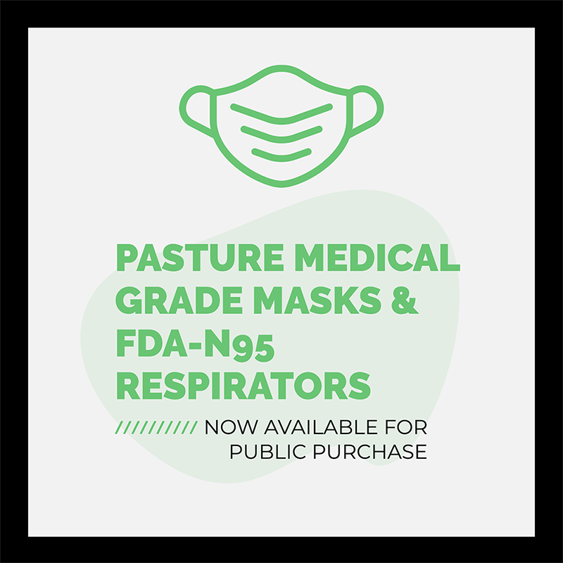 Pasture Medical Grade Masks & FDA-N95 Respirators - Now Available for Public Purchase